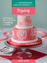 Contemporary Cake Decorating Bible Piping - Lindy Smith