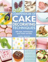 Compendium of Cake Decorating Techniques Carol Deacon