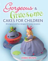 Gorgeous & Gruesome Cakes for Children